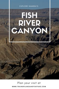 Fish River Canyon, in Namibia, Africa, is one of the most spectacular and remote natural attractions on the planet. Plan your visit here!