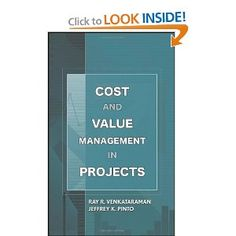 Price: $58.06 - Cost and Value Management in Projects - TO ORDER, CLICK THE PHOTO