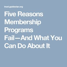 Five Reasons Membership Programs Fail—And What You Can Do About It