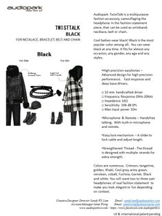 Audiopark TwistTalk is a multipurpose fashion accessory, camouflaging the headphone in the fashion-statement piece, that can be used as wristband; necklace, belt or chain.   Cool babies wear black! Black is the most popular color among all.  You can wear black at any time. It fits for almost any occasion, any gender, any age and any styles.
