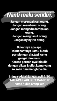 Paham...!! Self Quotes, Mood Quotes, Life Quotes, Quotes Lockscreen, Wallpaper Quotes, Fake Friend Quotes, Cinta Quotes, Motivational Quotes, Inspirational Quotes