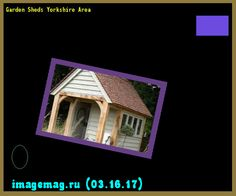 Garden Sheds Yorkshire garden sheds in fife 150315 - the best image search | 10331603