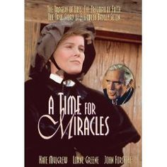 A Time for Miracles - The Story of St Elizabeth Ann Seton - this was a made-for-tv movie in the 1970's, it's wonderful!