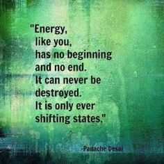 Activate Your Body Natural High Energy! Energy has no beginning and no end Re-Vitalize Your Mind!  http://pinterest.com/pin/229965124695877354/