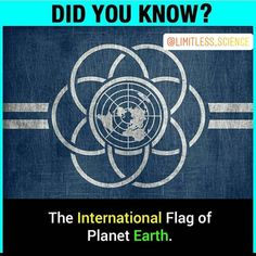 The international flag of the planet Earth. True Interesting Facts, Some Amazing Facts, Interesting Facts About World, Intresting Facts, Unbelievable Facts, Wierd Facts, Wow Facts, Real Facts, Wtf Fun Facts