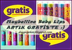 ** Su PeRiSi **: MAYBELLINE BABY LIPS ARTIK GRATIS'TE!