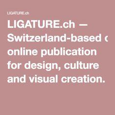Ligature (inspiration, articles)