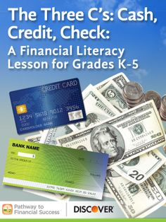 The Three C's: Cash, Credit, Check: Lesson about payment options for elementary school #pathwaytofinancialsuccess #discover #weareteachers