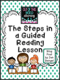 Getting Started with Guided Reading - the steps