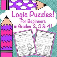 Logic Puzzles - I have created 8 logic puzzles that would be appropriate for logic puzzle beginners. I have always enjoyed doing logic puzzles myself and decided to make some of my own for my students. I have always enjoyed doing logic puzzles myself and