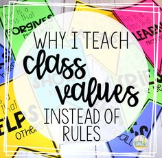 Why I Teach Class Values Instead of Rules - Teaching - Education Classroom Procedures, Classroom Behavior, Classroom Organization, Preschool Classroom Management, Classroom Management Strategies, Teaching Strategies, Class Management, Behavior Management, 5th Grade Classroom
