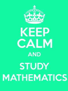 #KeepCalm and #Study #Mathematics