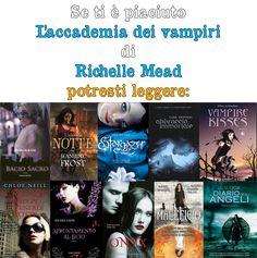 Se ti è piaciuto L'accademia dei vampiri di Richelle Mead...