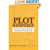 The Plot Whisperer {got great character ideas?  Now...what do those character's do?!}