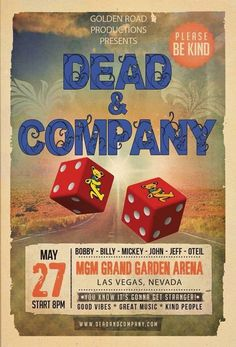 We are leaving Las Vegas.Dead and Company Kickoff Summer Tour 2017 begins here and heads straight south of hell. Leaving Las Vegas, Concert Posters, Movie Posters, Mgm Grand Garden Arena, Dead And Company, Kinds Of People, Grateful Dead, Good Vibes, Album Covers