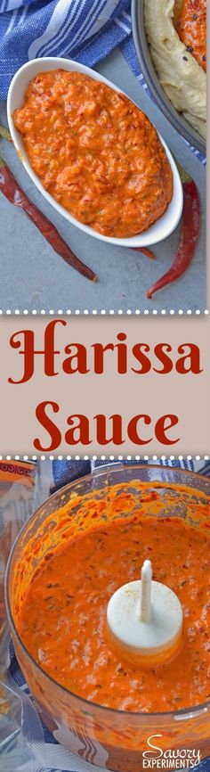 Harissa Sauce or Harissa Paste is spicy chile sauce blended with spices. Add to marinades, hummus, salad dressings and more for some heat! #harissa #hotsauce www.savoryexperiments.com