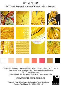 #Banana #Bananayellow #yellow #fw2021 #WhatNextPCTrendResearch #PriyaChanderDesigns #FashionForecastByPriyaChander #ColorTrendsByPriyaChander #autumnwinter2021  #fashionforecast2021 #fashionforecaster #fabricprints #interiordecor #interiors #homedecor #InteriordesignTrends #knitwear #hautecouture #fashionweekAW2021 #colortrendsaw2021 #fashionforecast #fashion #art #design #fashionresearch #interiortrends2021  #christmas #christmas2021 #colortrendsaw2021 #fashionforecast  #wallpaper #style… Fashion Art, Fashion Design, Fashion Trends, Fashion Forecasting, What Next, Fashion Colours, Color Card, Color Trends, Pantone