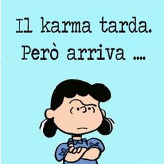 Karma, Lucy Van Pelt, Snoopy Love, Peanuts Gang, Peanuts Comics, Orangutan, Motto, Charlie Brown, Humor