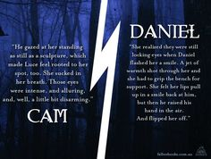 Cam vs. Daniel, and she chose Daniel. It was quite miraculous, how she would always find her way back to daniel..<3
