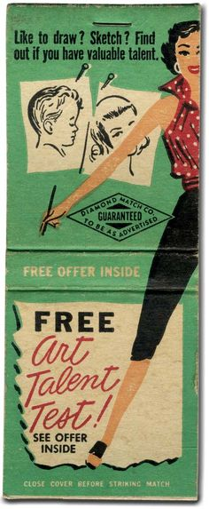 Like to draw? Sketch? Find out if you have valuable talent. Vintage matchbook label.