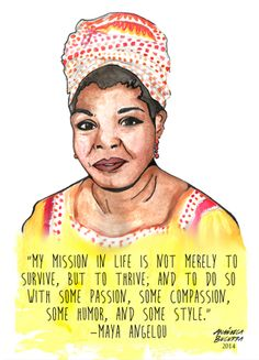 Portrait Series Memorializes Maya Angelou and Other Female Activists Maya Angelou, True Quotes, Motivational Quotes, Inspirational Quotes, Quotes Positive, Wisdom Quotes, Quotes Quotes, Body Positive, Feminist Quotes