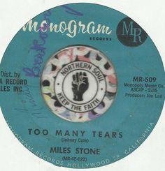 MILES STONE Too MAny Tears Pop NORTHERN SOUL R&B 45 RPM RECORD
