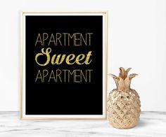 Apartment sweet apartment, Funny print, Wall art print, black gold, digital download, printable 8x10, apartment decor, apartment printable