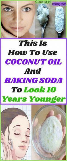 Effect baking soda This Is How To Use Coconut Oil And Baking Soda To Look 10 Years Younger - Health. This Is How To Use Coconut Oil And Baking Soda To Look 10 Years Younger - Health Beauty Tips Baking With Coconut Oil, Coconut Oil For Skin, Uses For Coconut Oil, Coconut Oil Facial, Coconut Oil Face Cleanser, Organic Coconut Oil, Natural Facial Cleanser, Natural Face, Facial Cleansing
