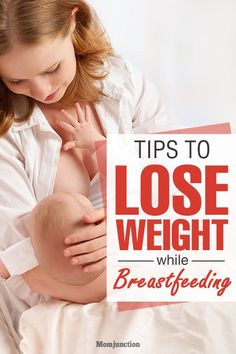 Lose Your Weight While Breastfeeding