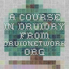 A Course in Druidry from druidnetwork.org