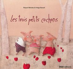 Les trois petits cochons - The Three Little Pigs. Top Ten Libros, Famous Fairies, Pig Illustration, Three Little Pigs, Bnf, Nursery Rhymes, My Childhood, Childrens Books, Storytelling