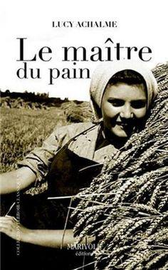 Le maitre du pain de Lucy Achalme https://www.amazon.fr/dp/2365750273/ref=cm_sw_r_pi_dp_x_Gu27ybKNKY5YM