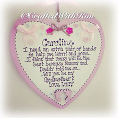 Will you be my godmother heart shape plaque colour scheme of your choice and personalised www.facebook.com/CraftedWithKim #godmother #godmothergift #godparentgift #will youbemygodparent