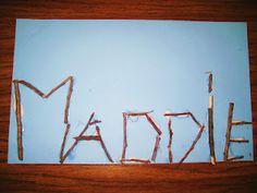 write their name out of sticks...or pretzels!