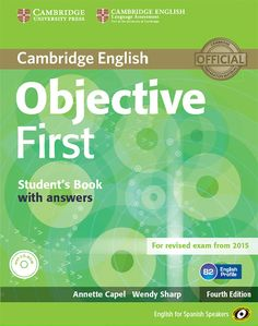 Objective First, 4th ed. Student's book with answers with CD-ROM, Workbook with answers with audio CD, 100 writing tips for Cambridge English: First, Teacher's book with teacher's resources CD-ROM, Class audio CDs.