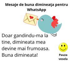 Sa incepem ziua intr-un mod aparte, cu un gand bun pe Whatsapp