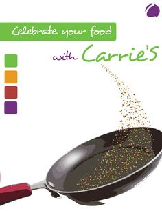 Draft#1 Part 2    Celebrating your food with Carrie's frying pan    Confetti being saute'd instead of veggies  to literally show that you appreciate your food and it will too with usage of Carrie's products.    Movement is nice but needs more presence