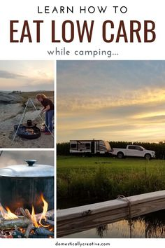 Going camping, and need to know how to stick to the low carb diet? Check out these ideas for recipes, snacks and general low carb camping tips.  #domesticallycreative #camping #lowcarb