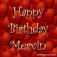 Happy Birthday, Mervin!