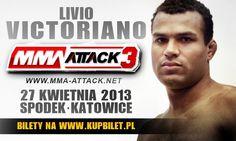 Livio Victoriano będzie kolejnym zawodnikiem, który weźmie udział w jednej z walk na gali MMA Attack 3 27 kwietnia w Katowicach.  Livio Victoriano – sporty walki trenuje od kilku lat zaczął od boksu przez tajski boks do MMA i brazylijkiego Jiu jitsu. Trenuje w klubie Forca Brava pod okiem Leszka Jaremkowskiego.  Walkę Livio będzie można zobaczyć na nietransmitowanej części gali tylko na żywo w Spodku 27 kwietnia.  Sponsorem jest BACHA SPORT
