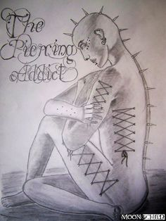 The Piercing Addict by TheMoonchildProject