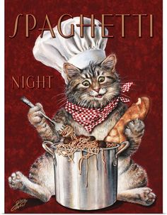 Cat Chef Spaghetti Night by Gloria West Foto Transfer, West Art, Cat Posters, Oeuvre D'art, Vintage Posters, Cool Cats, Cats And Kittens, Illustration Art, Illustrations