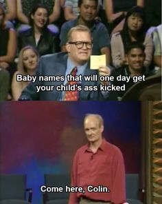 """When he made the perfect self-deprecating joke. 