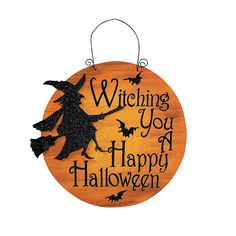 """""""Witching You A Happy Halloween"""" Sign - TerrysVillage.com"""