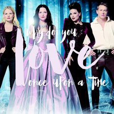 why do you love once upon a time?