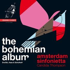 The Bohemian Album : Amsterdam Sinfonietta    ドヴォルザーク:弦楽セレナード、ハース:弦楽四重奏曲第2番(弦楽合奏版)、他 アムステルダム・シンフォニエッタ