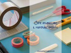 Kreattivablog: Come organizzare il materiale creativo