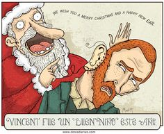 Spanish Cartoon made me laugh. Loosely translated it says Vincent turns out to be a good boy this year.