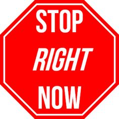 stop right now | ... of this going on with your website stop it just stop it right now your