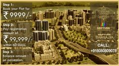 Own a 1 BHK Flat in three easy steps at Neptune Triveni Sangam..... http://neptunedeveloperscomplaints.wordpress.com/